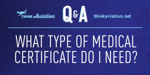 What type of medical certificate do I need?