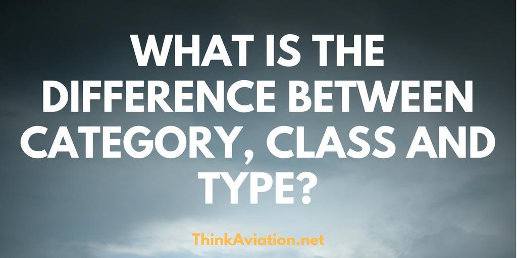 What is the difference between a Category, Class and Type of