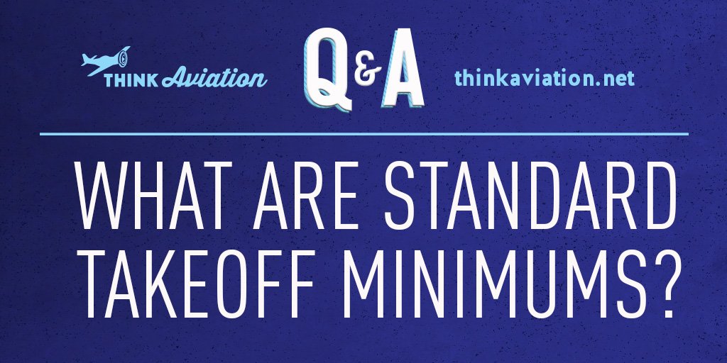 Standard IFR takeoff minimums