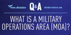 What is a Military Operations Area?