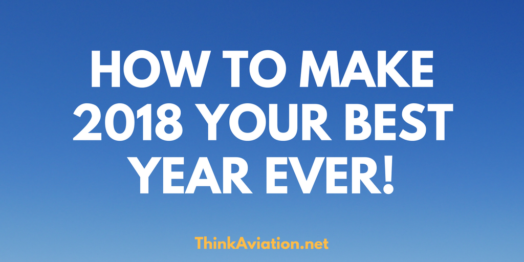 How to Make 2018 Your Best Year Ever!