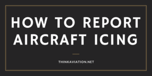 How to Report Aircraft Icing