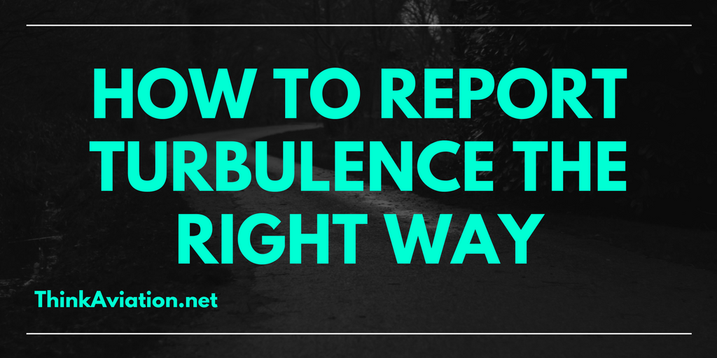 How to give a turbulence PIREP