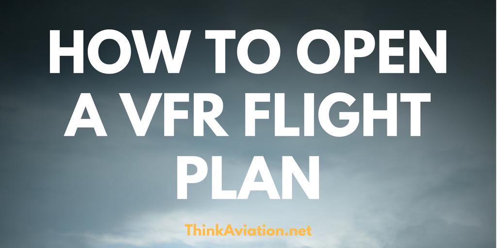 How to open a VFR flight plan